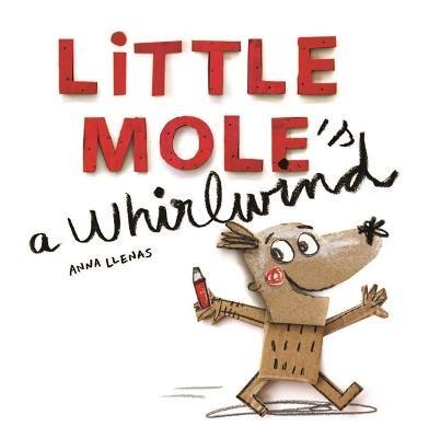 Little Mole is a Whirlwind -