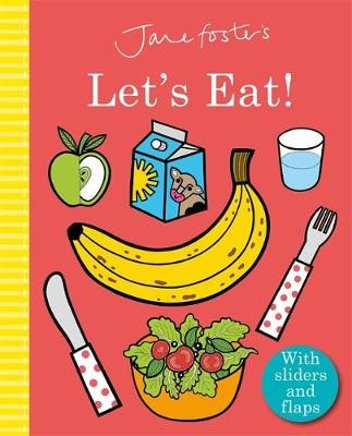 Jane Foster's Let's Eat! -