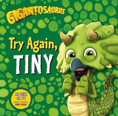 Gigantosaurus: Try Again, TINY -