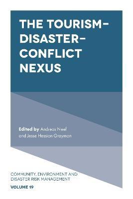 The Tourism-Disaster-Conflict Nexus -
