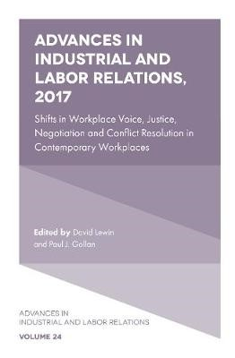 Advances in Industrial and Labor Relations, 2017 -