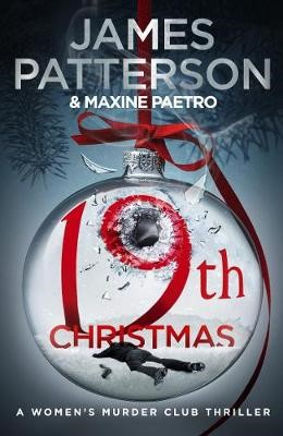19th Christmas: the no. 1 Sunday Times bestseller (Women's Murder Club 19) -