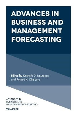 Advances in Business and Management Forecasting -