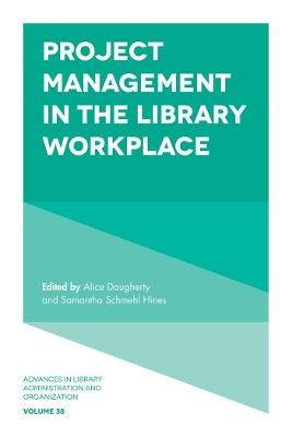 Project Management in the Library Workplace -