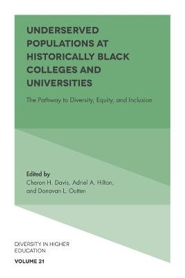 Underserved Populations at Historically Black Colleges and Universities -