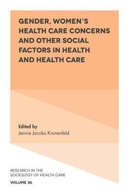 Gender, Women's Health Care Concerns and Other Social Factors in Health and Health Care - pr_289438