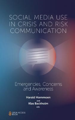 Social Media Use In Crisis and Risk Communication -