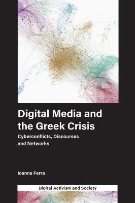 Digital Media and the Greek Crisis -