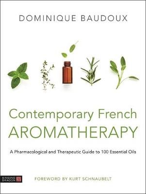 Contemporary French Aromatherapy -