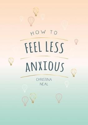 How to Feel Less Anxious - pr_1799161