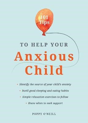 101 Tips to Help Your Anxious Child - pr_1803463