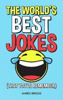 The World's Best Jokes (That You'll Remember) -