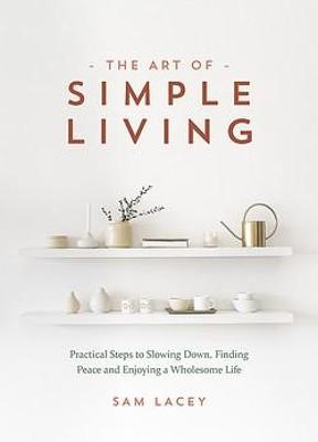 The Art of Simple Living -