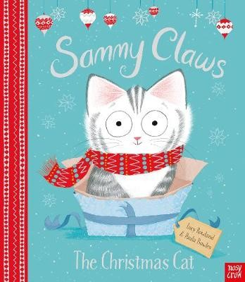 Sammy Claws the Christmas Cat -
