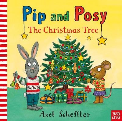 Pip and Posy: The Christmas Tree -