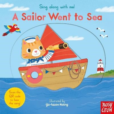 Sing Along With Me! A Sailor Went to Sea -