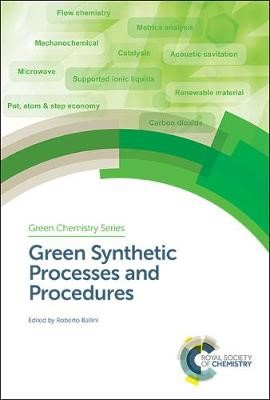 Green Synthetic Processes and Procedures - pr_340705