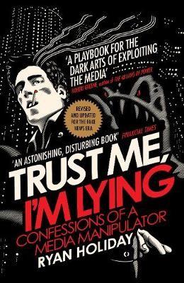 Trust Me I'm Lying -