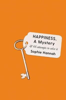 Happiness, a Mystery -