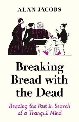 Breaking Bread with the Dead -
