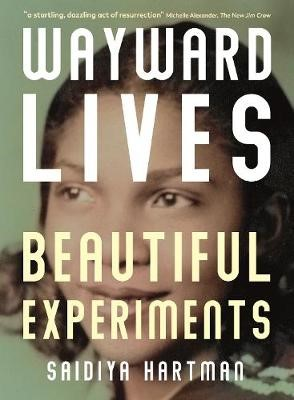 Wayward Lives, Beautiful Experiments - pr_327975