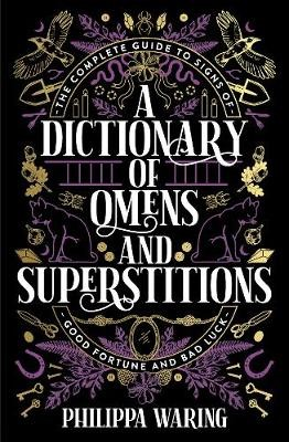 A Dictionary of Omens and Superstitions -