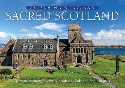 Sacred Scotland: Picturing Scotland -