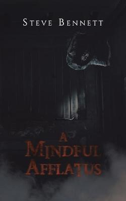A Mindful Afflatus -