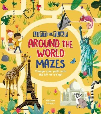Lift-the-Flap: Around the World Mazes -