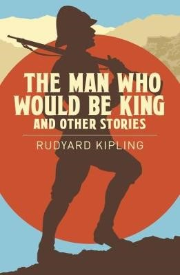 The Man Who Would be King & Other Stories - pr_208800