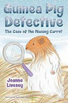Guinea Pig Detective - The Case Of The Missing Carrot -