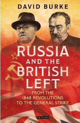 Russia and the British Left -