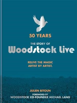 50 Years: The Story of Woodstock Live -