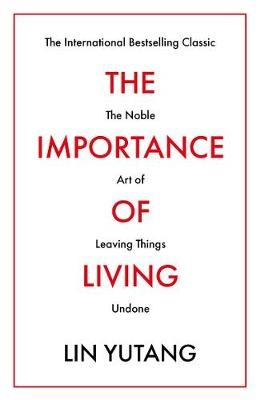 The Importance of Living -