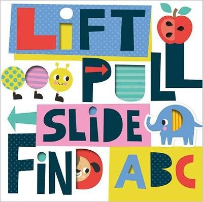 Lift, Pull, Slide and Find ABC -