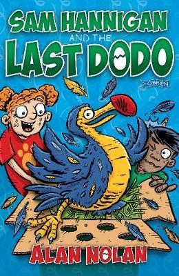Sam Hannigan and the Last Dodo -