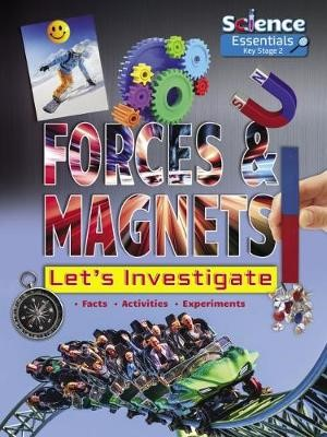 Forces and Magnets: Let's Investigate -