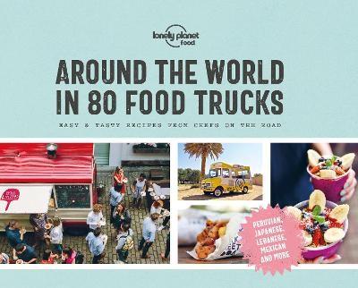 Around the World in 80 Food Trucks -