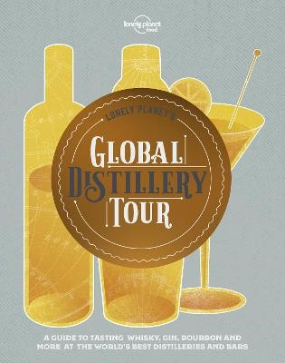 Lonely Planet's Global Distillery Tour -