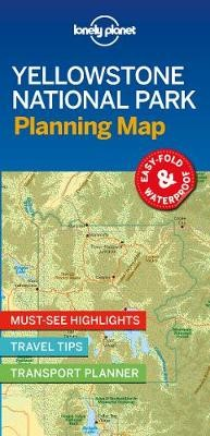 Lonely Planet Yellowstone National Park Planning Map -