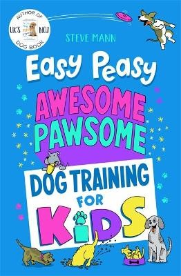 Easy Peasy Awesome Pawsome -