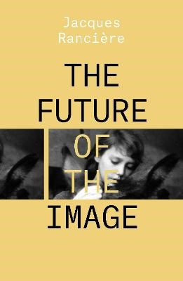 The Future of the Image -