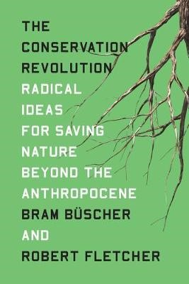 The Conservation Revolution -