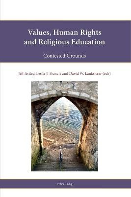 Values, Human Rights and Religious Education -