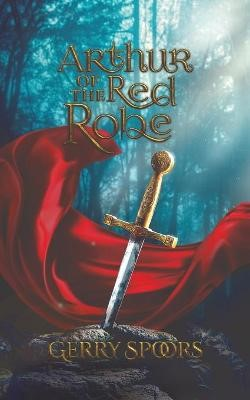 Arthur of the Red Robe -