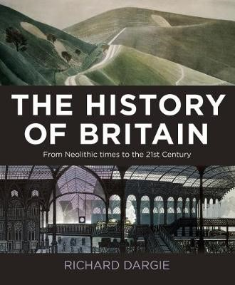 The History of Britain: From Neolithic times to the 21st Century - pr_225009