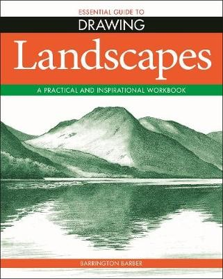 Essential Guide to Drawing: Landscapes -