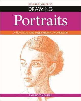 Essential Guide to Drawing: Portraits -