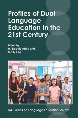 Profiles of Dual Language Education in the 21st Century -