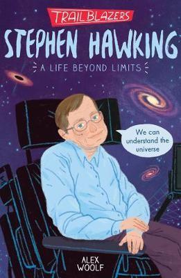 Trailblazers: Stephen Hawking -